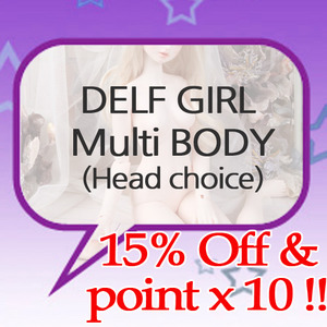 Delf Girl Multy Body release 15percent off (Head choice)